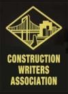 Construction Writers Association (CWA) Marketing Communications Awards