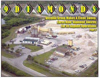 "Vecellio Group makes a clean sweep, earns nine 'Diamond"" Awards for it's asphalt operations. Ranger Construction's Grant, FL, plant (above)."